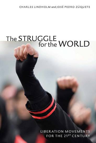 The Struggle for the World - Liberation Movements for the 21st Century - cover