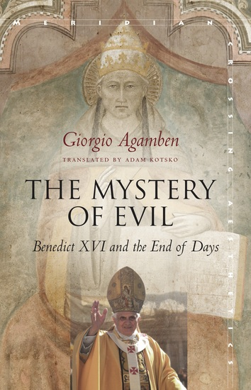 The Mystery of Evil - Benedict XVI and the End of Days - cover