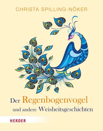 Der Regenbogenvogel - und andere Weisheitsgeschichten - cover