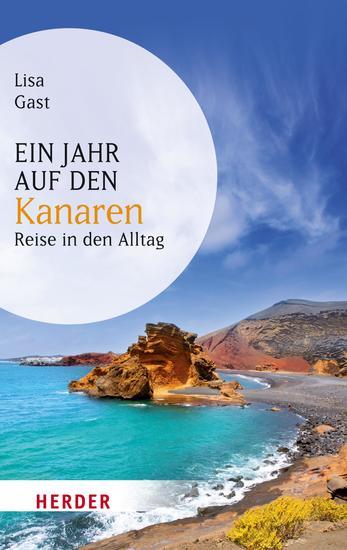 Ein Jahr auf den Kanaren - Reise in den Alltag - cover
