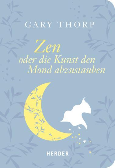 Zen oder die Kunst den Mond abzustauben - cover