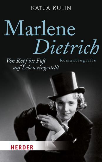 Marlene Dietrich - Von Kopf bis Fuß auf Leben eingestellt - cover