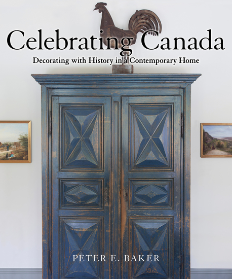 Celebrating Canada - Decorating with History in a Contemporary Home - cover