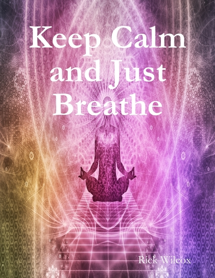 Keep Calm and Just Breath - cover
