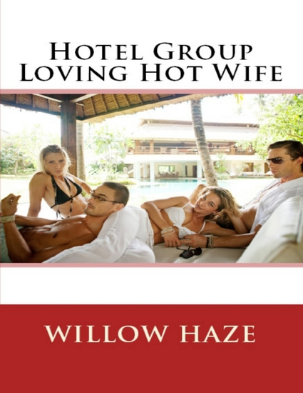 Hotel Group Loving Hot Wife - cover