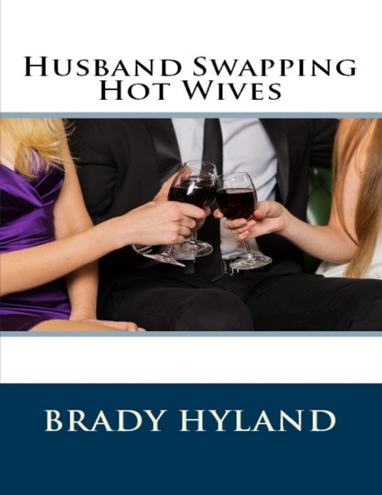 Husband Swapping Hot Wives - cover