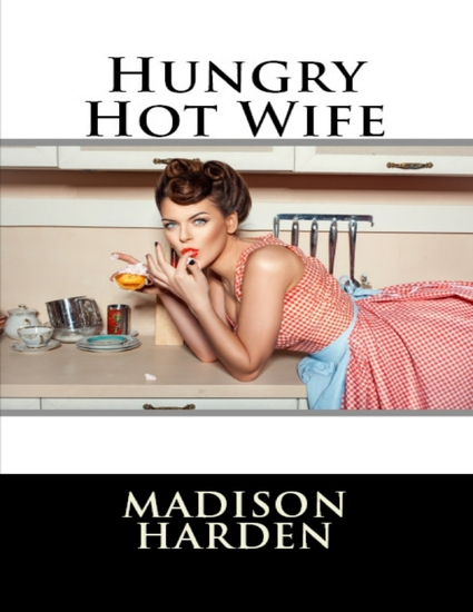 Hungry Hot Wife - cover