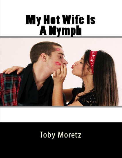 My Hot Wife Is A Nymph - cover