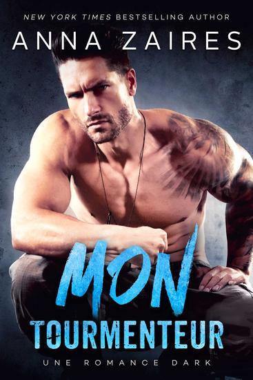 Mon Tourmenteur: Une romance Dark - Mon Tourmenteur #1 - cover