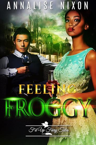 Feeling Froggy - F'd Up Fairy Tales - cover