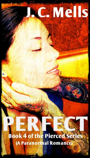 Perfect - The Pierced Series #4 - cover