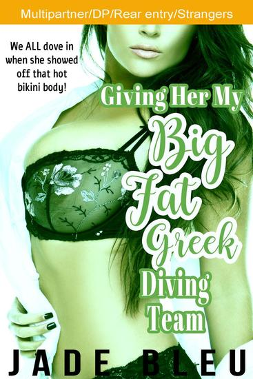 Giving Her My Big Fat Greek Diving Team - cover