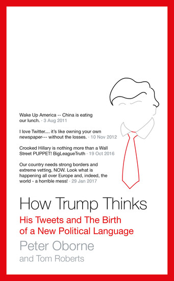 How Trump Thinks - His Tweets and the Birth of a New Political Language - cover