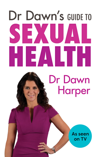 Dr Dawn's Guide to Sexual Health - cover