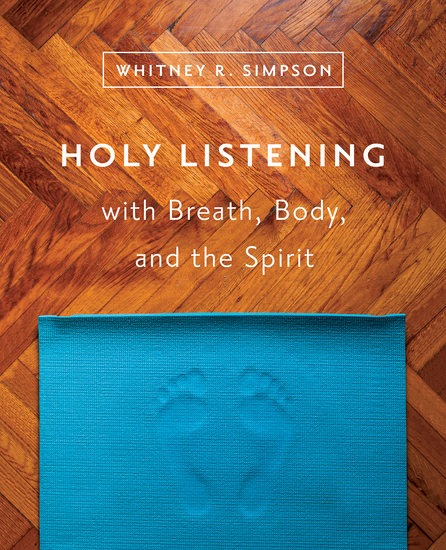 Holy Listening with Breath Body and the Spirit - cover