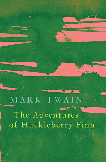 The Adventures of Huckleberry Finn (Legend Classics) - cover