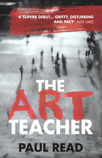 The Art Teacher: Shocking Page-Turning Crime Thriller - cover