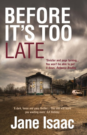 DI Will Jackman 1: Before It's Too Late: Shocking Page-Turning Crime Thriller with DI Will Jackman - cover