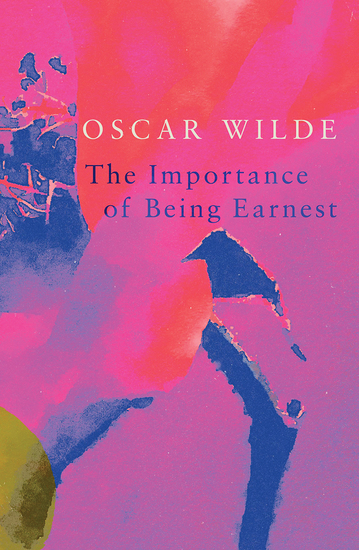 The Importance of Being Earnest (Legend Classics) - cover