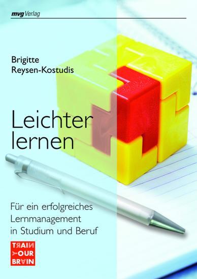 Leichter lernen - Für ein erfolgreiches Lernmanagement in Studium und Beruf - cover