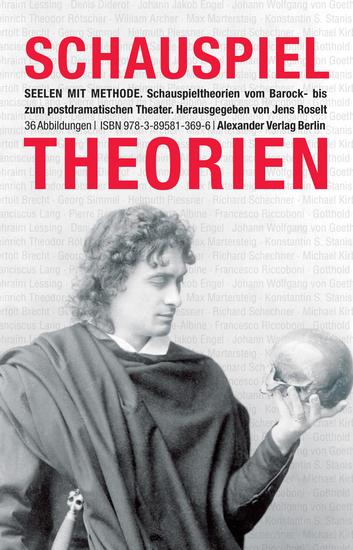 Seelen mit Methode - SchauspieltheorienvomBarockbiszumpostdramatischenTheater - cover