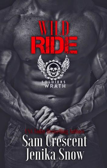Wild Ride - The Soldiers of Wrath MC - cover