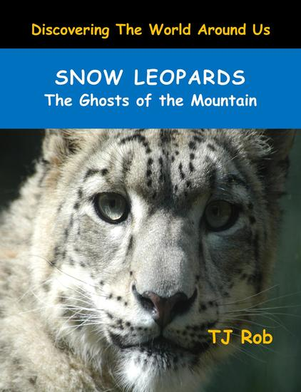 Snow Leopards - Discovering The World Around Us - cover