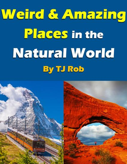 Weird and Amazing Places in the Natural World - Wonders of the World - cover