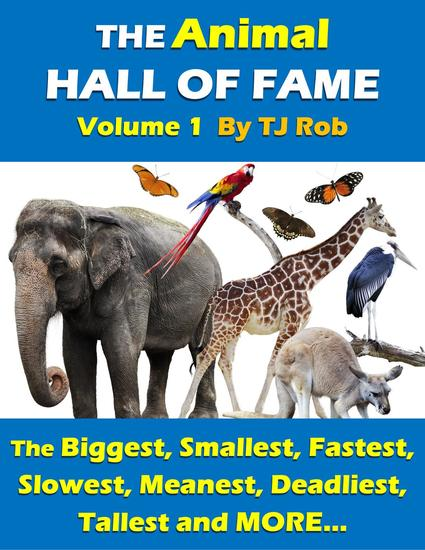 The Animal Hall of Fame - Volume 1 - Animal Feats and Records - cover