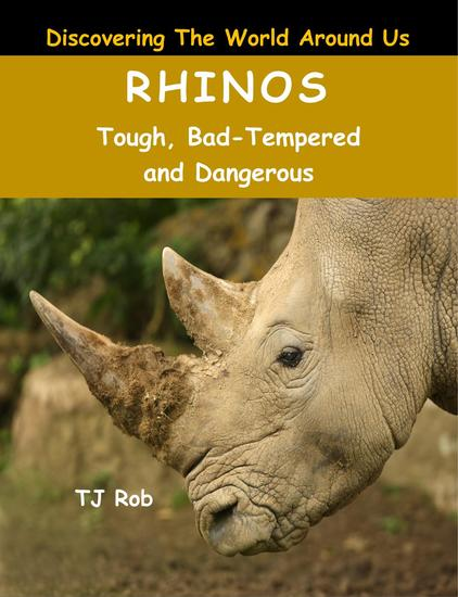Rhinos - Discovering The World Around Us - cover