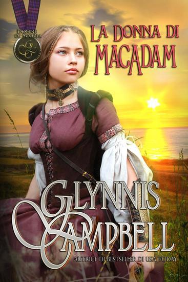 La Donna di MacAdam - Donne di Scozia #2 - cover