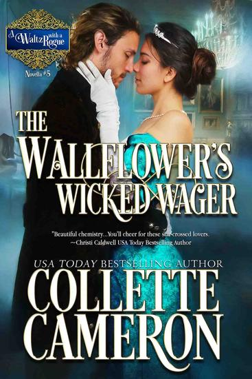 The Wallflower's Wicked Wager - A Waltz with a Rogue Novella #5 - cover