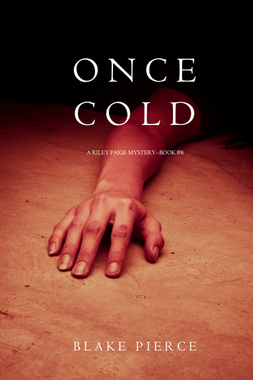 Once Cold (A Riley Paige Mystery—Book 8) - cover