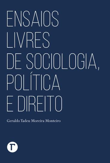 Ensaios livres de sociologia política e direito - cover