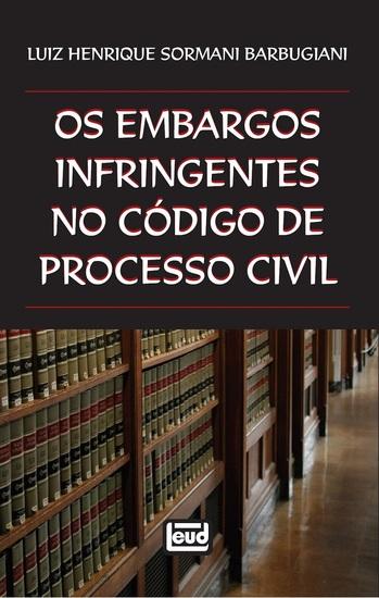 Os embargos infringentes no Código de Processo Civil - cover
