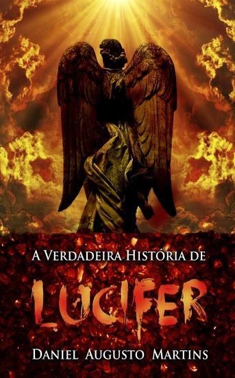 A verdadeira história de Lúcifer - cover
