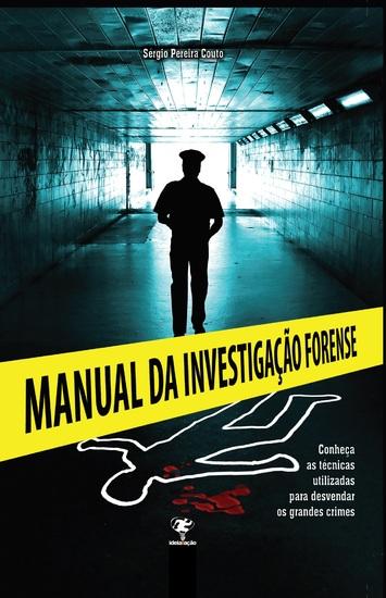 Manual da Investigação Forense - cover