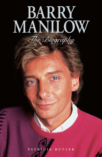 Barry Manilow: The Biography - cover