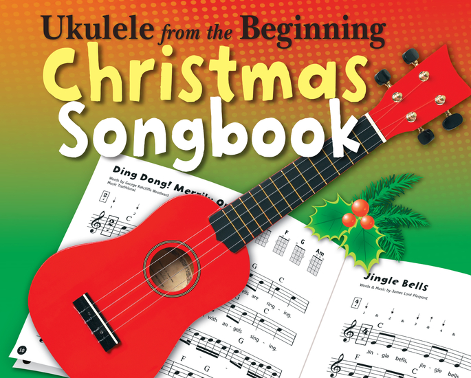 Ukulele From The Beginning: Christmas Songbook - cover