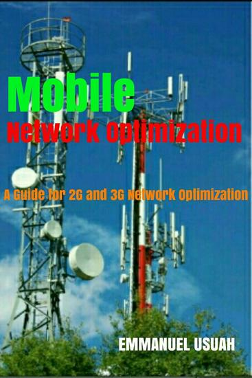Mobile Network Optimization - A Guide for 2G and 3G Network Optimization - cover