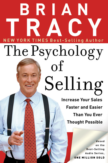 The Psychology of Selling - Increase Your Sales Faster and Easier Than You Ever Thought Possible - cover