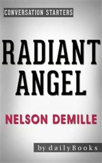 Radiant Angel: A Novel by Nelson DeMille | Conversation Starters - cover