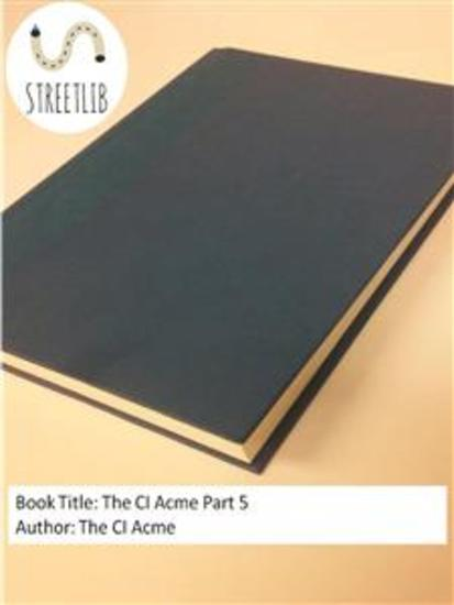The CI Acme Part 5 - cover