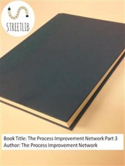 The Process Improvement Network Part 3 - cover