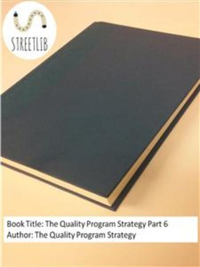 The Quality Program Strategy Part 6 - cover