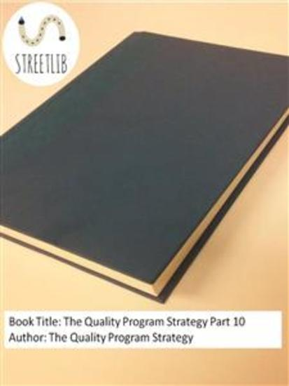 The Quality Program Strategy Part 10 - cover