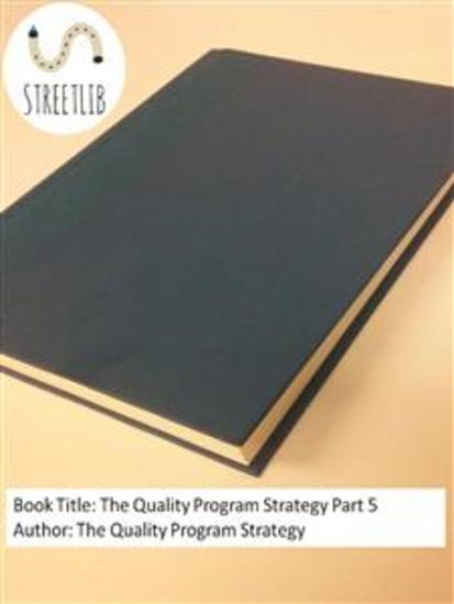 The Quality Program Strategy Part 5 - cover