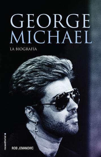 George Michael - La biografía - cover
