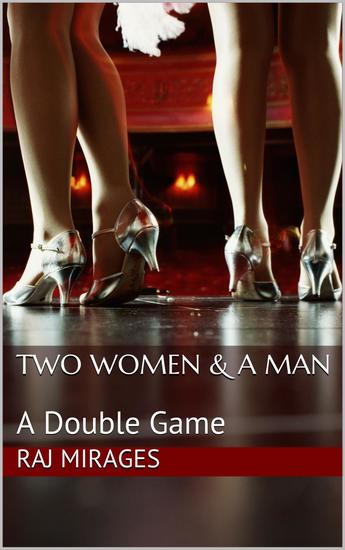 Two Women & A Man: A Double Game - cover