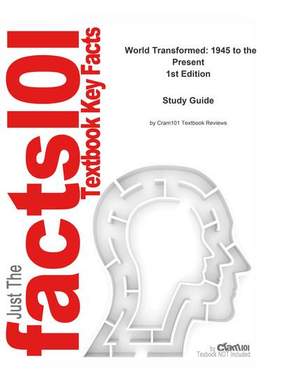 e-Study Guide for: World Transformed: 1945 to the Present by Hunt ISBN 9780312245832 - cover